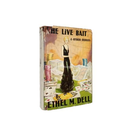 The Live Bait by Ethel M. Dell First Edition Benn 1932